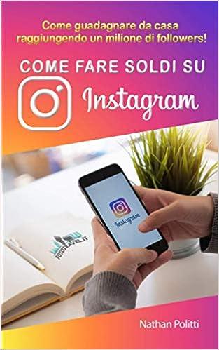 Come Guadagnare Denaro con Instagram (con Immagini)