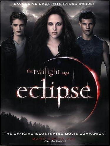 Eclipse: The Official Illustrated Movie Companion The Twilight Saga: Amazon.es: Vaz, Mark Cotta: Libros en idiomas extranjeros