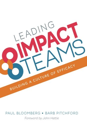 Leading Impact Teams: Building a Culture of Efficacy