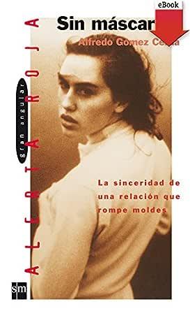 Sin máscara (Los libros de…) eBook: Cerdá, Alfredo Gómez: Amazon ...