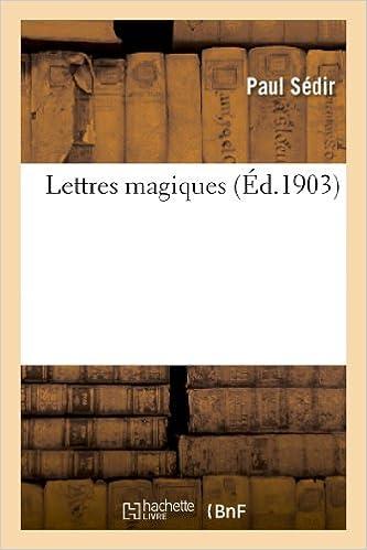 Téléchargements gratuits de livres complets Lettres magiques PDF