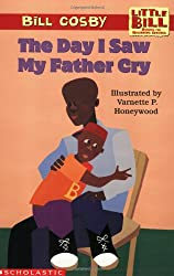 Little Bill #12: The Day I Saw My Father Cry (level 3)