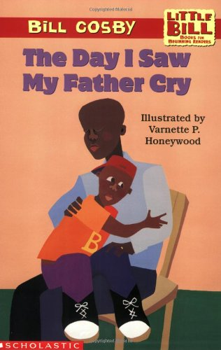 Download Little Bill #12: The Day I Saw My Father Cry (level 3) pdf