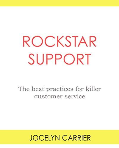 Rockstar Support: The best practices for killer customer service