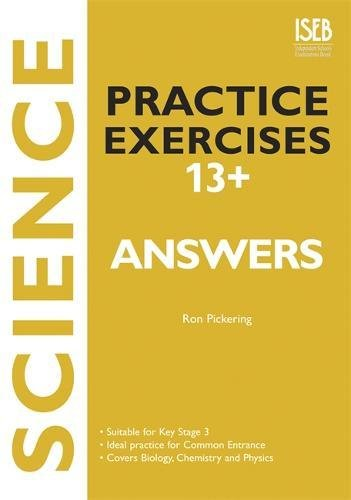 Science Practice Exercises 13+ Answer Book: Practice ...