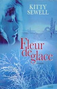 """Afficher """"Fleur de glace"""""""