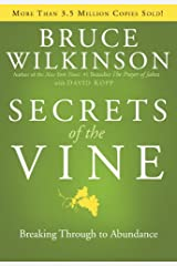Secrets of the Vine: Breaking Through to Abundance (Breakthrough Series Book 2) (English Edition) eBook Kindle