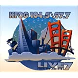 KFOG 104.5/97.7 Live From The Archives 7