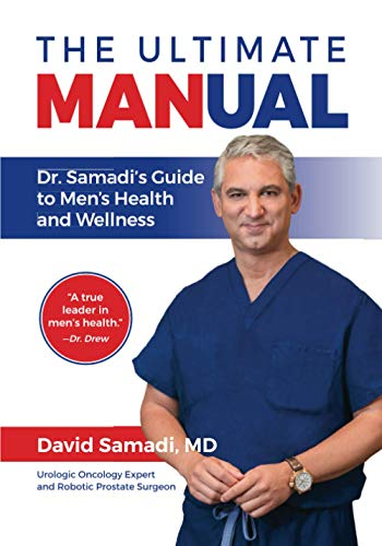 The Ultimate MANual: Dr. Samadi's Guide to Men's Health and Wellness