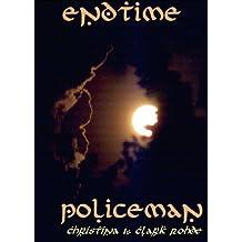 Endtime Policeman
