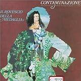 Contaminazione By Il Rovescio Della Medaglia (1990-11-08)