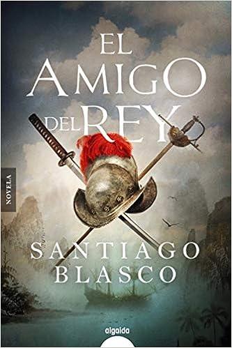 El amigo del rey de Santiago Blasco Sánchez