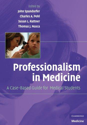 Professionalism in Medicine: A Case-Based Guide for Medical Students (Cambridge Medicine (Paperback))
