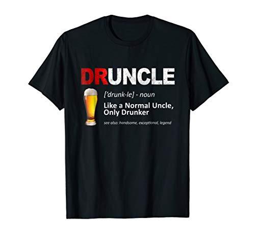 Mens Funny Druncle Like A Normal Uncle Only Drunker T-Shirt