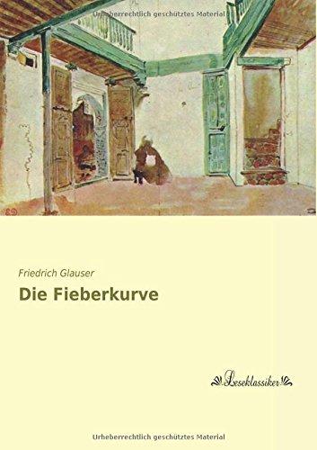 Read Online Die Fieberkurve (German Edition) ebook