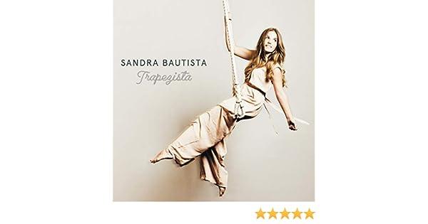Trapezista de Sandra Bautista en Amazon Music - Amazon.es