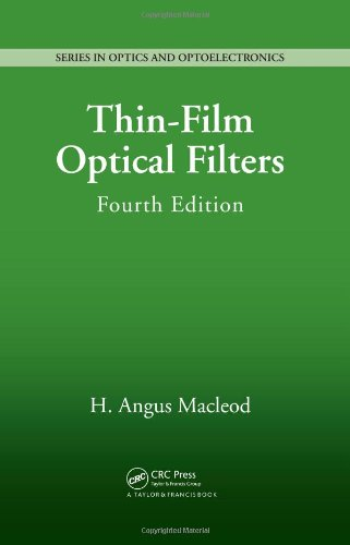 thin-film-optical-filters-fourth-edition-series-in-optics-and-optoelectronics