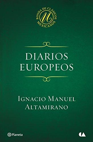 Descargar Libro Diarios Europeos Ignacio Manuel Altamirano