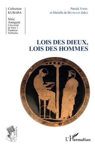 Lois des dieux, lois des hommes (French Edition) pdf epub