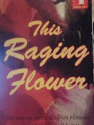 book cover of This Raging Flower