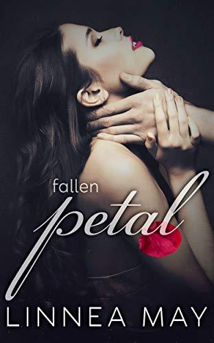 - Fallen Petal: A Dark Romance