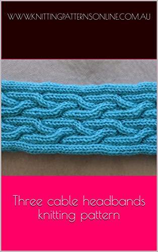 Three cable headbands knitting pattern - Hazel