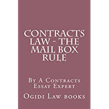 Contracts Law - The Mail Box Rule: (e book)