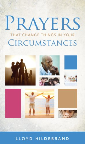 Prayers That Change Things In Your Circumstances ()
