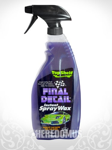 Final Detail Instant Spray Wax with Dupont™ Zonyl® brand fluoroadditive 22oz - Scratches Hide On Glass