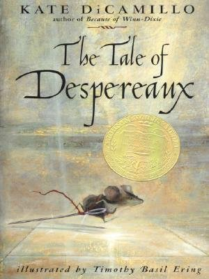 [(The Tale of Despereaux: Being the Story of a Mouse, a Princess, Some Soup, and a Spool of Thread )] [Author: Kate DiCamillo] [Jun-2004]