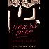 I Love You More: A Novel