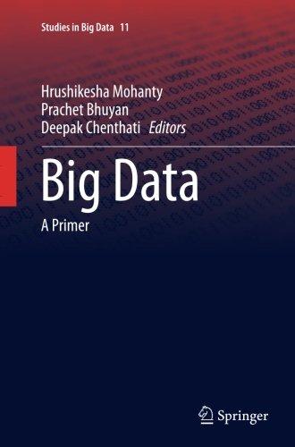 Big Data: A Primer (Studies in Big Data)