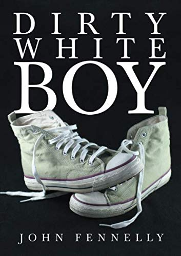 Dirty White Boy PDF ePub ebook