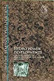 Hydropower Developments : Current Projects Rehabilitation and Power Recovery, PEP  (Professional Engineering Publishers), 1860581218