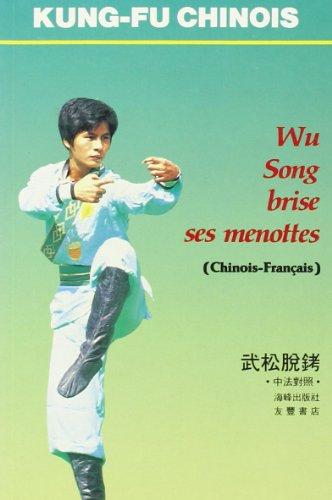 Wu Song brise ses menottes