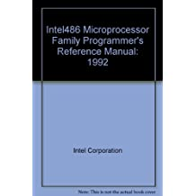Intel486 Microprocessor Family Programmer's Reference Manual: 1992