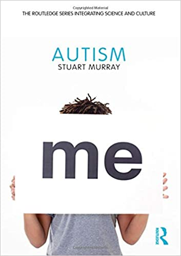 autism the routledge series integrating science and culture