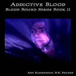 Addictive Blood