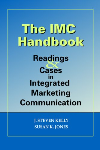The IMC Handbook: Readings & Cases in Integrated...