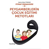 Peygamberlerin Çocuk Eğitimi Metotları: Fıtrat Pedagojisi 2