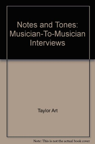 Notes and tones: Musician-to-musician interviews by Art Taylor (1982-08-01)
