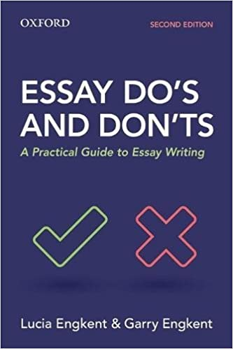 essay do s and don ts a practical guide to essay writing lucia  essay do s and don ts a practical guide to essay writing 2nd edition