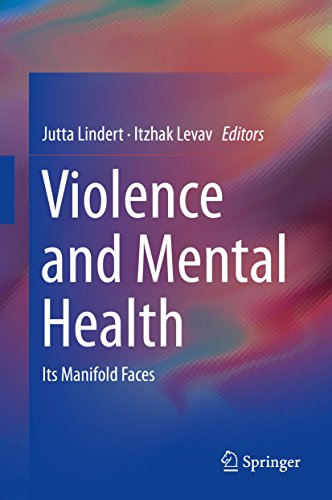 Download Violence and Mental Health: Its Manifold Faces Pdf