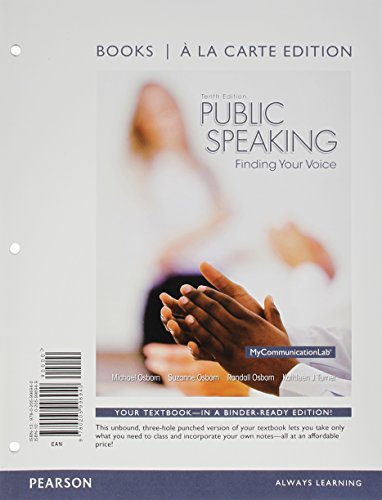 Public Speaking: Finding Your Voice, Books a la Carte Edition (10th Edition)