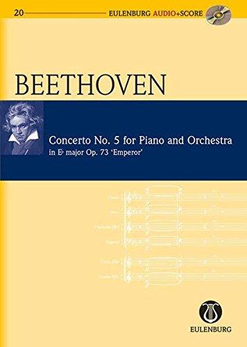 Piano Concerto No. 5 in Eb Major Op. 73 Emperor Concerto: Eulenburg Audio+Score Series