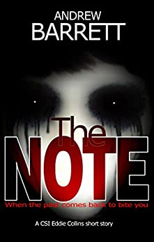The Note: A CSI Eddie Collins short story by [Barrett, Andrew]