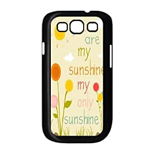 You Are My Sunshine Personalized Case for Samsung Galaxy S3 I9300, Customized You Are My Sunshine Case