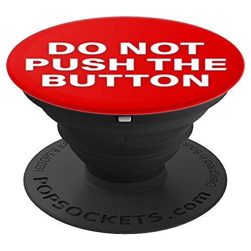 Do not Push the Button Red Button - PopSockets Grip and Stand for Phones and Tablets