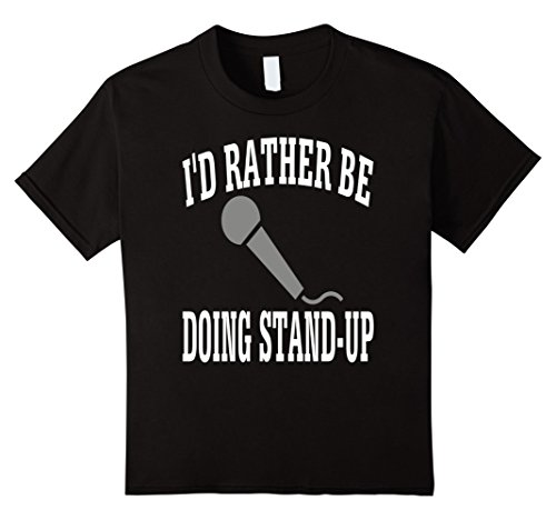 Kids I'd Rather Be Doing Stand-Up Comedy Jokes T-Shirt 10...