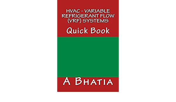 Hvac variable refrigerant flow vrf systems a bhatia ebook hvac variable refrigerant flow vrf systems a bhatia ebook amazon sciox Gallery